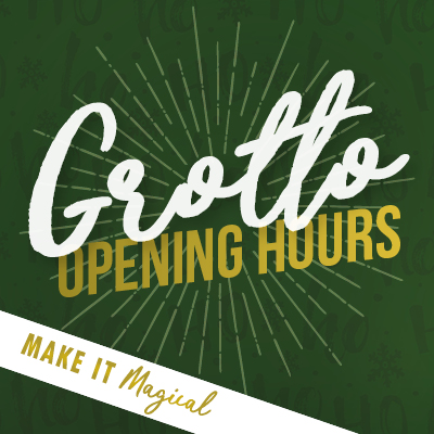 Grotto Opening Hours 2018